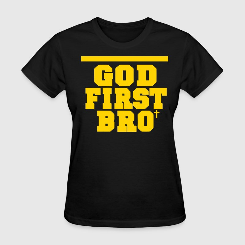 GOD FIRST BRO-By Crazy4tshirts - Women's T-Shirt
