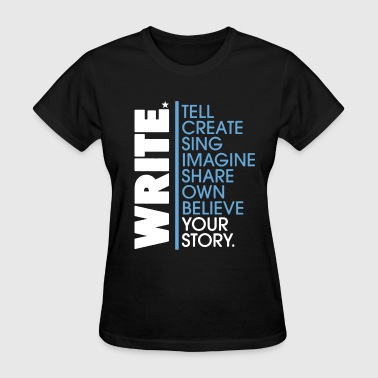Writing Write Shirt - Women's T-Shirt