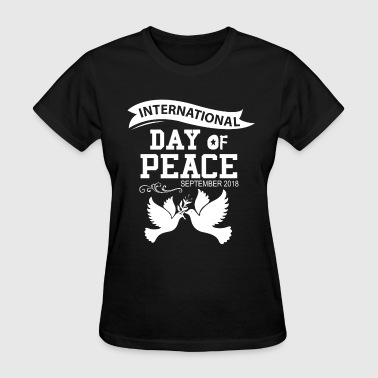 International day of peace 2018 - Women's T-Shirt