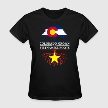 Vietnamese Roots Colorado Grown with Vietnamese Roots Vietnam Design - Women's T-Shirt