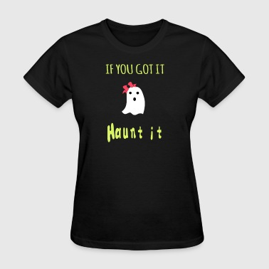 Haunt it - Women's T-Shirt
