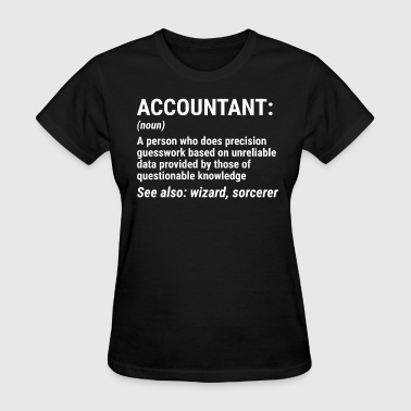Accounting Funny Funny Accountant Definition Accounting T-shirt - Women's T-Shirt