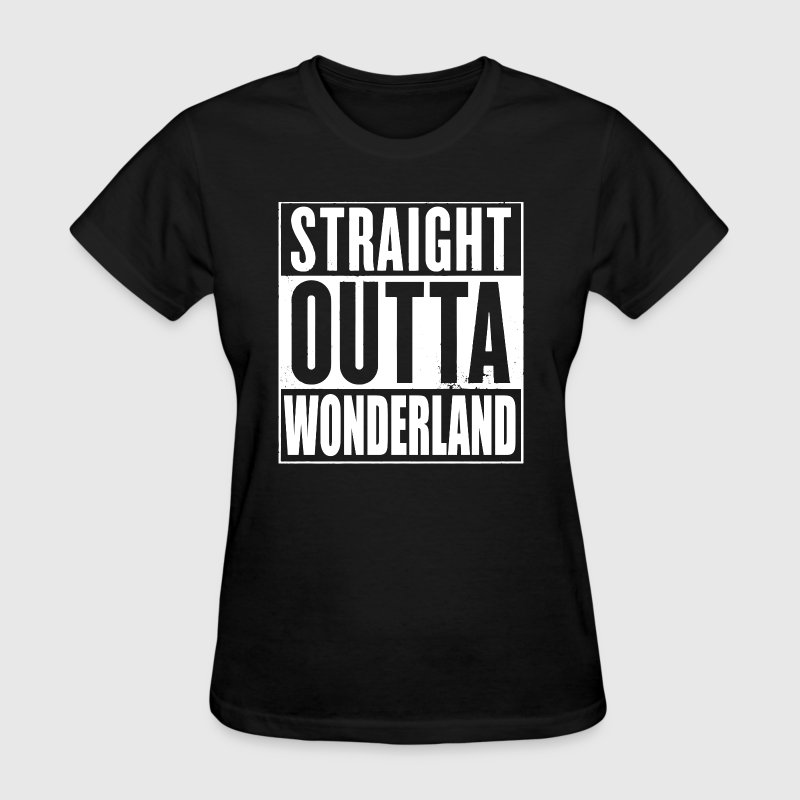 Straight Outta Wonderland Alice Design - Women's T-Shirt