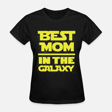 Worlds Best Engineer I Love My Engineer Best mom in the galaxy awesome t-shirt - Women's T-Shirt