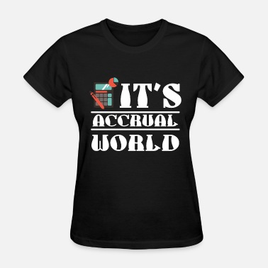 Philadelphia Flyers Funny Accountant - it's accrual world accounting - Women's T-Shirt