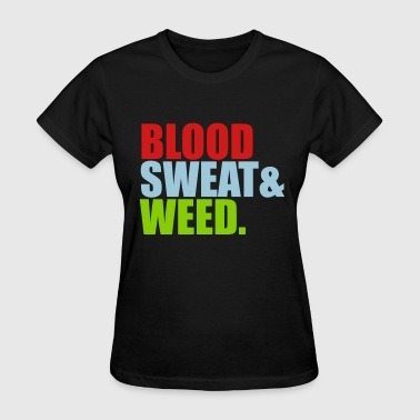 weed hemp joint drugs smoking blood sweat potholes - Women's T-Shirt
