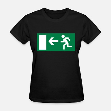 Emergency Exit Emergency Exit - Women's T-Shirt
