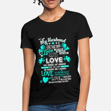 51406f6c I Love Husband - The way he makes me laugh - Women's