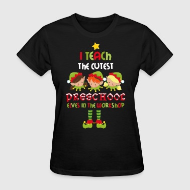 Elves Preschool Teacher - Women's T-Shirt