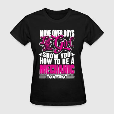 Mechanic Girl Girl Mechanic Shirt - Women's T-Shirt