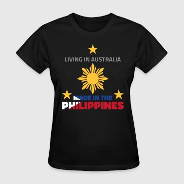 Made in the Philippines (Australia) - Women's T-Shirt