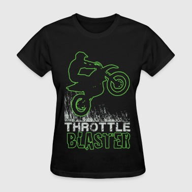 Full Throttle Dirt Bike Throttle Blast - Women's T-Shirt