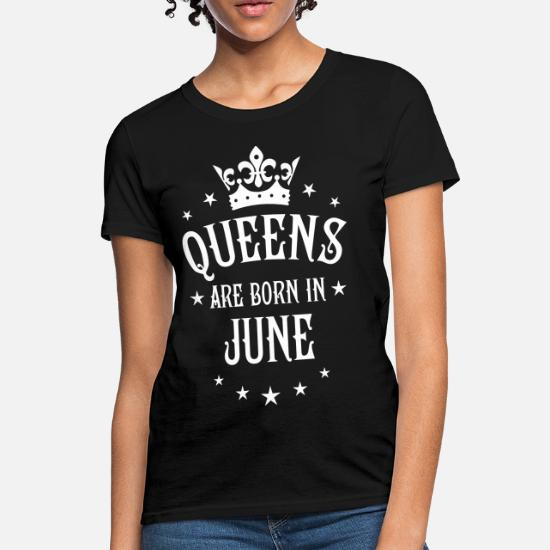 6bcb34f84a 18 Queens are born in June Crown Woman Women's T-Shirt | Spreadshirt