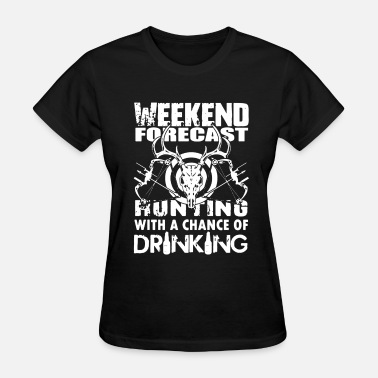 Forecast Hunting Weekend Forecast - Women's T-Shirt