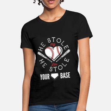Catcher Stole My Heart Baseball - He stole my heart like stole your base - Women's T-Shirt