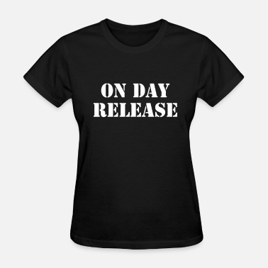 Release ON DAY RELEASE - Women's T-Shirt