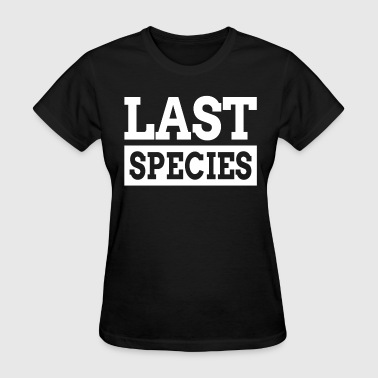 LAST SPECIES - Women's T-Shirt