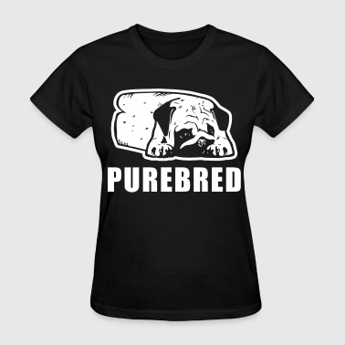 Purebred Dogs purebred - Women's T-Shirt