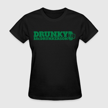 Drunky DRUNKY McDRUNKERSON - Women's T-Shirt
