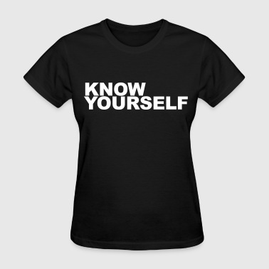 Know yourself - Women's T-Shirt