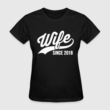 Wife Since 2018 - Women's T-Shirt
