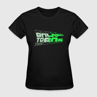 Back 2 Back The Dark Back 2 the 80s - Women's T-Shirt