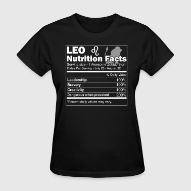 Leo Nutrition Facts | Leo Horoscope Zodiac - Women's T-Shirt