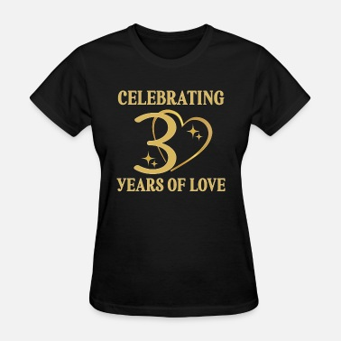 30 30th Anniversary Party Gift 30 Years of Love - Women's T-Shirt