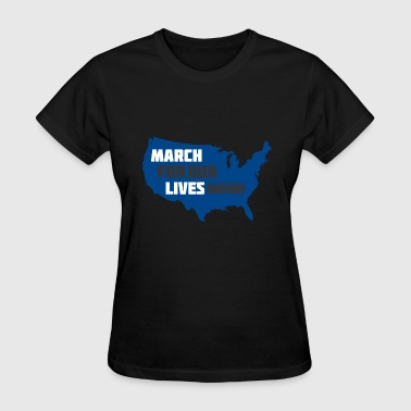 March for our lives 2 - Women's T-Shirt