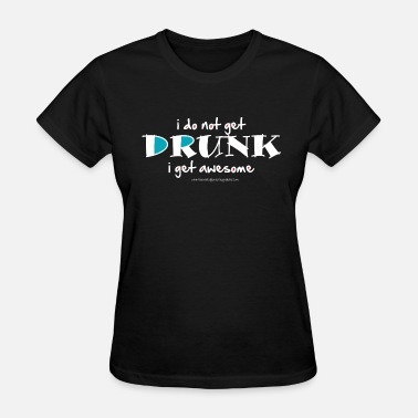 Betrunken Drunk (dark) - Women's T-Shirt