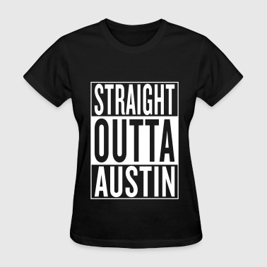 Name Travis straight outta Austin - Women's T-Shirt