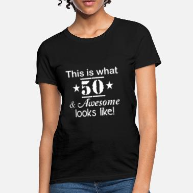 Shop Womans 50th Birthday T Shirts Online