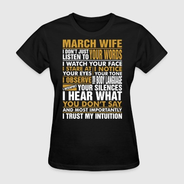 March Wife March Wife Tshirt - Women's T-Shirt