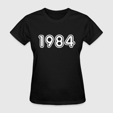 1984, Numbers, Year, Year Of Birth - Women's T-Shirt