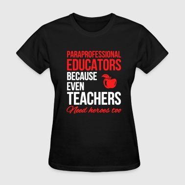 Educators Shirt - Women's T-Shirt