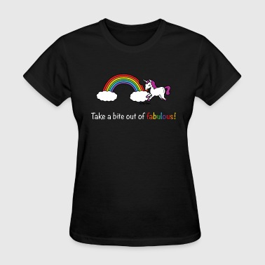 Take a bite out of fabulous! - Women's T-Shirt