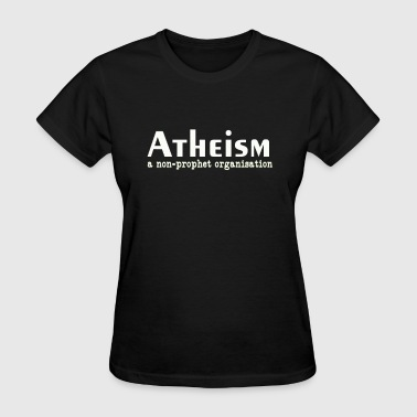 Atheism - Women's T-Shirt