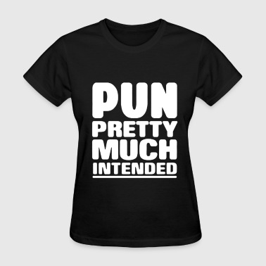 Pun - Women's T-Shirt