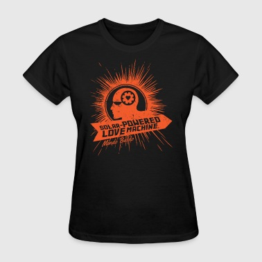 Sun Ray Solar Solar-Powered Love Machine® - for the Bald & Proud - Women's T-Shirt