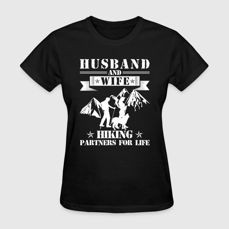 Husband And Wife Hiking Partners - Women's T-Shirt