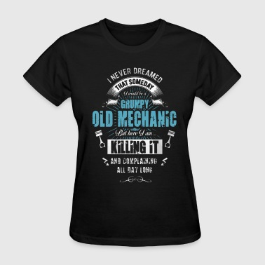 Grumpy Old Mechanic - Women's T-Shirt