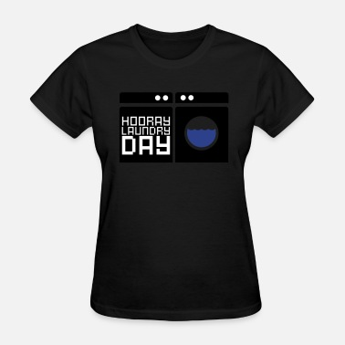 Laundry Day Laundry Day - Women's T-Shirt