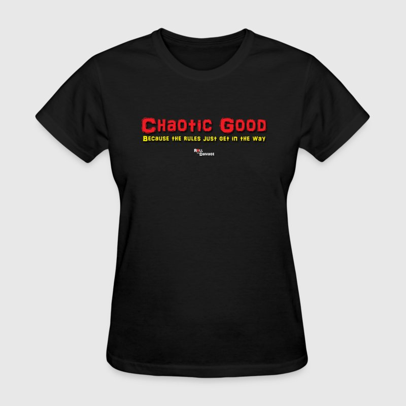 Chaotic Good Alignment - Women's T-Shirt