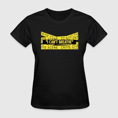 I CAN'T BREATHE- ERIC GARNER - Women's T-Shirt