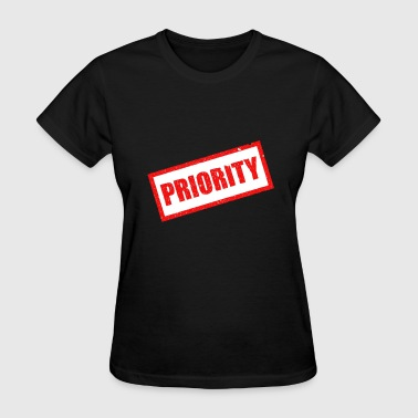 Priority Priority - Women's T-Shirt