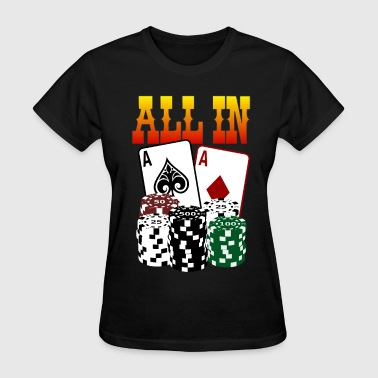 Poker ALL IN - Women's T-Shirt