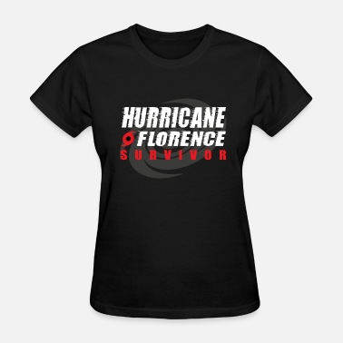 Florence Hurricane Florence Survivor - Women's T-Shirt