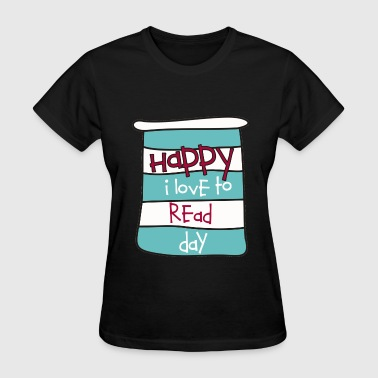 Happy I Love to Read Day - Women's T-Shirt