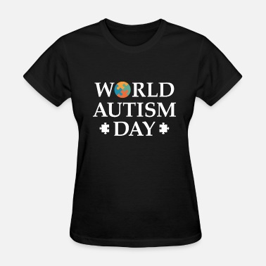 World Autism Awareness Day World Autism Day - Women's T-Shirt