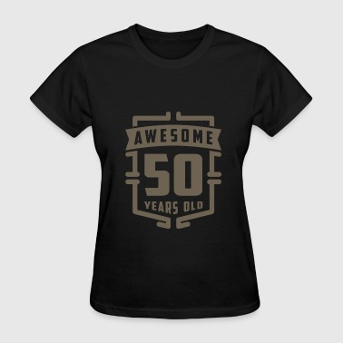 50 Years Of Love Awesome 50 Years Old - Women's T-Shirt
